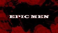 Эпичные мужики/Epic Men 2014